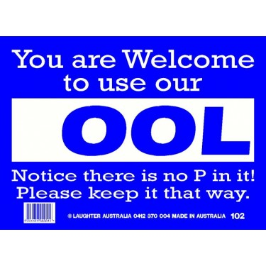 Fun Sign 102 - Welcome to use our OOL