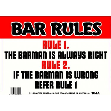 Fun Sign 104a - Bar Rules