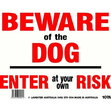 Fun Sign 107a - Beware of the dog