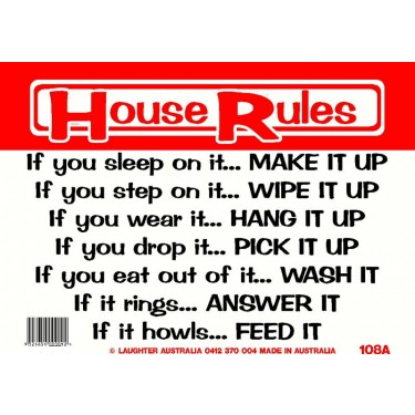 Fun Sign 108a - House rules