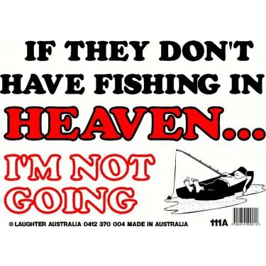 Fun Sign 111a - Fishing in Heaven