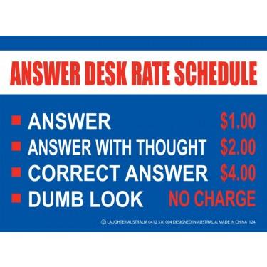 Fun Sign 124a - Answer Desk Rate Schedule