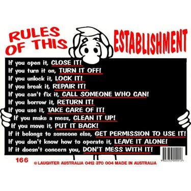Fun Sign 166 - Rules of this establishment