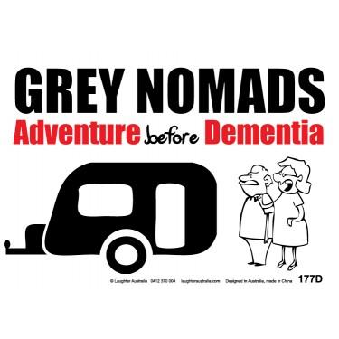 Fun Sign F177D - Grey Nomads
