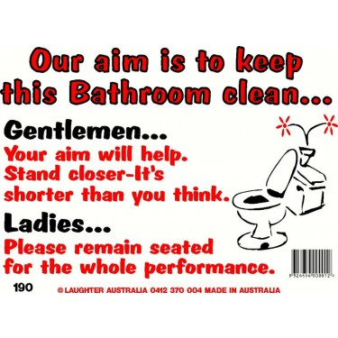 Fun Sign 190 Keep This Bathroom Clean Fun Signs