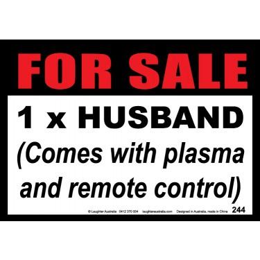 Fun Sign 244 - For Sale 1 Husband