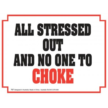 Fridge Magnet 767 - All Stressed