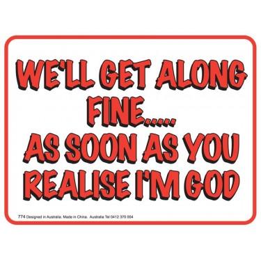 Fridge Magnet 774 - I'm God