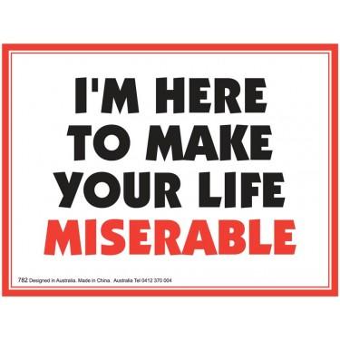 Fridge Magnet 782 - Miserable