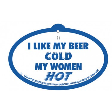 Hang Up 329c I like my beer cold my women hot