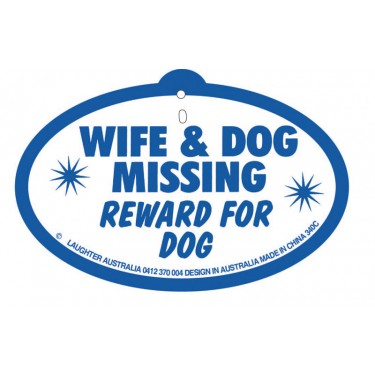Hang Up 340c Wife and dog missing. Reward for dog