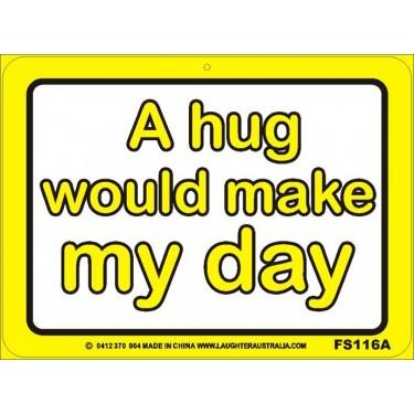 Fun Sign 116A - My day