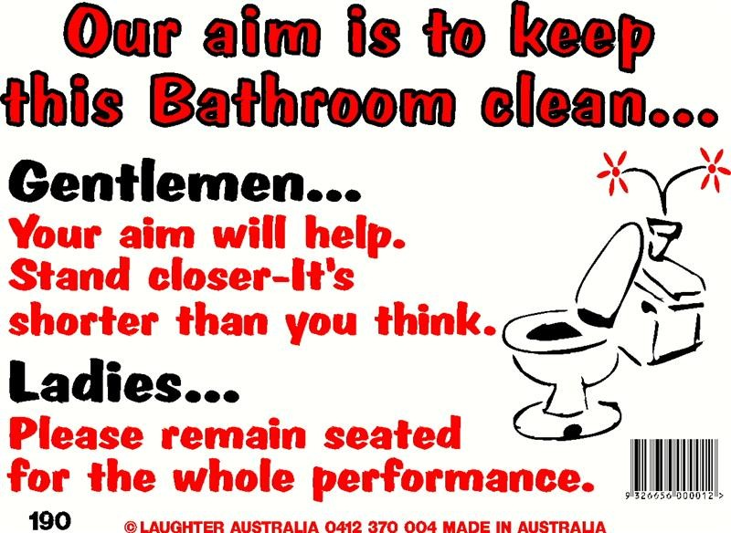 Home » Fun Signs » Fun Sign 190 - Keep this bathroom clean