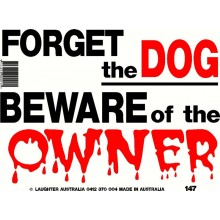 Fun Sign 147 - Beware of the Owner