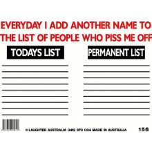 Fun Sign 156 - People Who Piss me Off