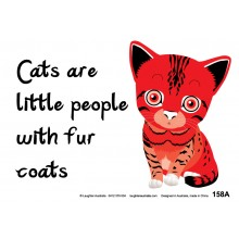 Fun Sign F158A - Cats are little people with fur coats