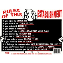 Fun Sign 166 - Rules of this establishment