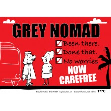 Fun Sign 177c - Grey Nomad