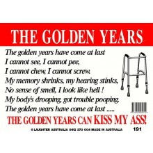 Fun Sign 191 The Golden Years