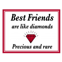 Fridge Magnet 716 -  Best friends are like diamonds