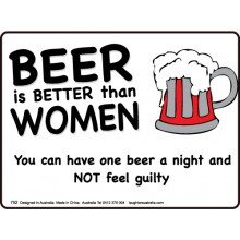 Magnet 752 - Beer is better than women
