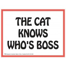 Fridge Magnet 789 - The cat knows who is boss