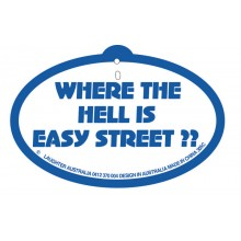 Hang Up 305c Where the hell is easy street