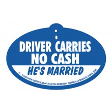 Hang Up 339c Driver carries no cash. He's married