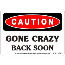 Gone Crazy